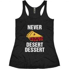 Never Desert Dessert