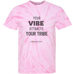 Your VIBE attracts your tribe Gongster shirt.