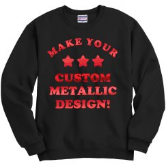 Custom Metallic Sweatshirt