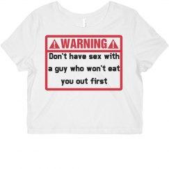 Warning: Don't Do It Custom