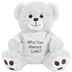 Why Bear-Late