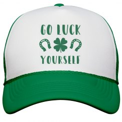 Funny Go Luck Yourself