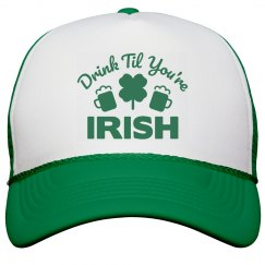 Drink Till You're Irish