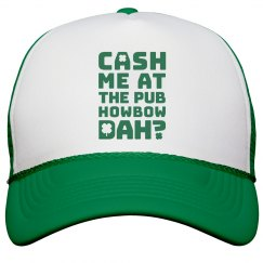 Funny Cash Me At Pub