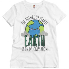 Teachers Earth Day Funny T-Shirt