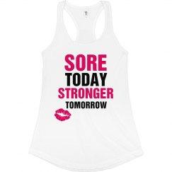 Sore Today Stronger Tomorrow Shirt