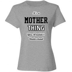 It's a mother thing