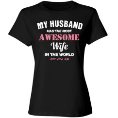 World's most awesome wife shirt
