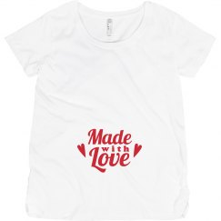 Made with Love Maternity Shirt