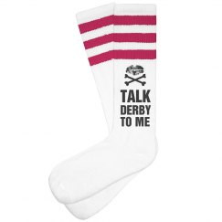 Talk Roller Derby To Me Socks