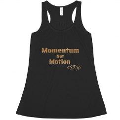 Momentum Not Motion Tank