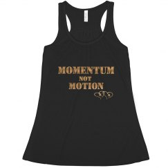 Momentum Not Motion Tank