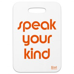 Bag tag speak your kind