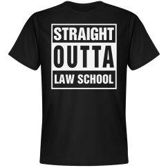 Straight Outta Law School