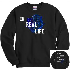 In Real Life Sweatshirt
