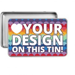Custom Tin Design