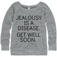 Jealousy is a Disease