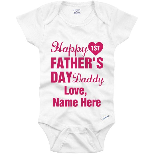 df5447bcf Happy First Father's Day Daddy Girl Infant Onesie