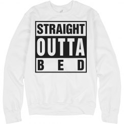 straight outta bed