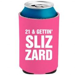 21st Birthday Slizzard