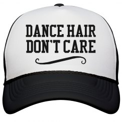 Dance Hair Don't Care
