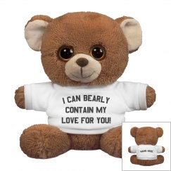 I can Bearly Contain My Love!