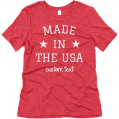 Made in the USA Custom 4th of July Tee