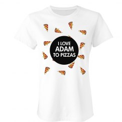 I Love You To Pizzas
