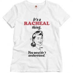It's a Racheal thing!