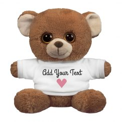 Custom Text Valentine's Day Bear