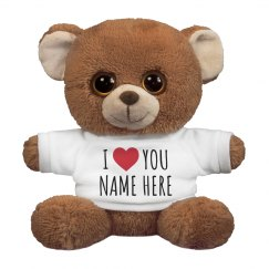 I Love You Customizable Name Gift