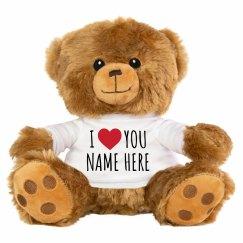 I Love You Customizable Name Gift