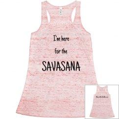 I'm here fo the Savasana Racerback