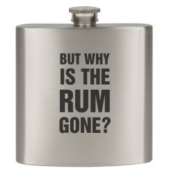 But Why Is The Rum Gone