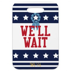 we'll wait