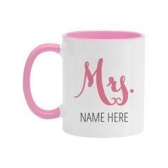 Mrs. Custom Pink Mug