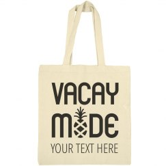 Vacay Mode Custom Beach Bags