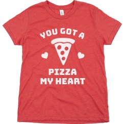 You Got A Pizza My Heart Kids Tee