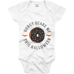 Donut Scare Me This Halloween Baby
