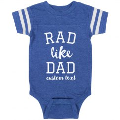 Rad Like Dad Custom Vintage Baby