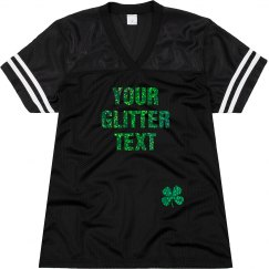 St. Patrick's Custom Glitter Text