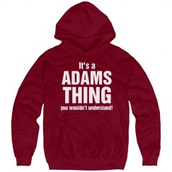 It's a Adams thing