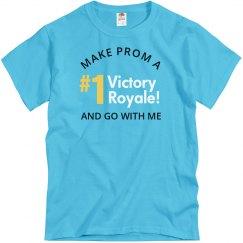 #1 Victory Royale Promposal