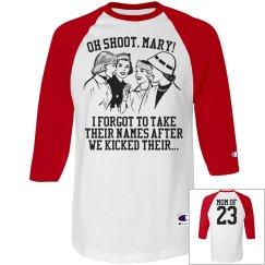 Fun Snarky Softball Baseball Mom Custom Jersey