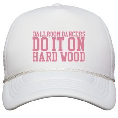 Ballroom Dancers Do It Hat