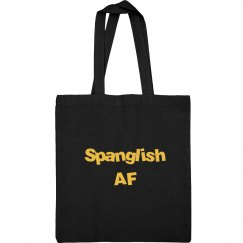 Spanglish AF Tote Bag