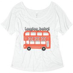 London, Baby! | Women's Flowy Tee