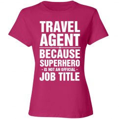 Travel Agent Shirt