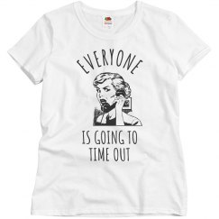 Funny Mom Time Out Tee