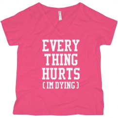 Everything Hurts Runner Plus V-Neck
